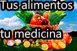 Que tu alimento sea tu medicina